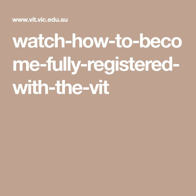 watch-how-to-become-fully-registered-with-the-vit