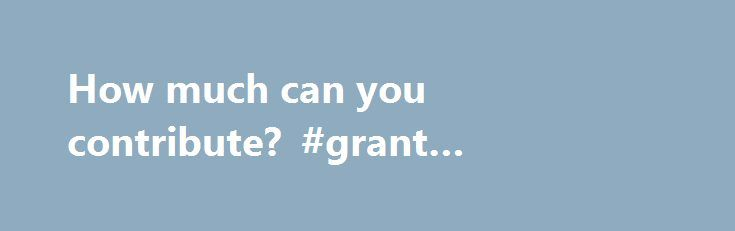 How much can you contribute? #grant #thornton #salaries http://honolulu.nef2.com/how-much-can-you-contribute-grant-thornton-salaries/  # How much can you contribute? | The tax planning guide 2016-2017 How much can you contribute? Your maximum annual RRSP contribution is based on your earned income in the previous year. Earned income includes salaries, employee profit sharing income, business income, disability pensions (issued under the Canada and Quebec pension plans), taxable alimony or…
