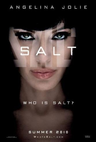 Salt...Not a bad action movie.  I thought it had a pretty decent story line.