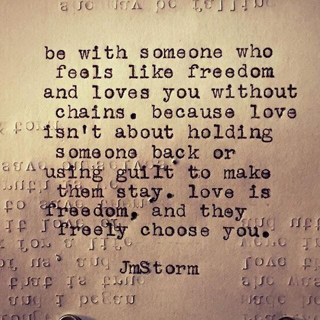 """Soooo true... I would die with a """"love"""" that chains me out of guilt! Must suck"""