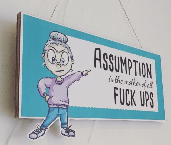 #assumption #quotes #fuckup