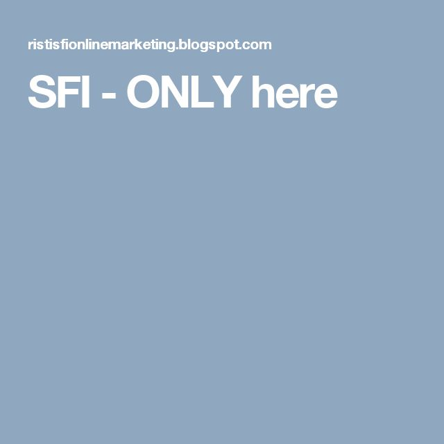 SFI -  ONLY here