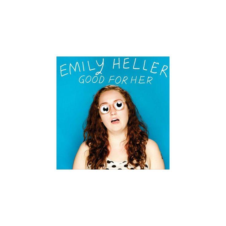 Emily Heller - Good for Her (CD)