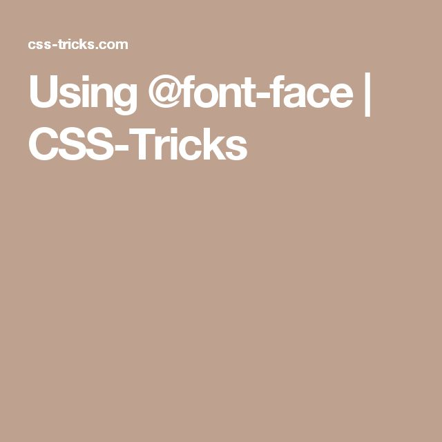 Using @font-face | CSS-Tricks
