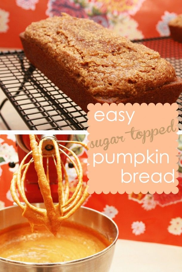 Easy Pumpkin Bread Recipe – want to make this but add in mini chocolate chips !!