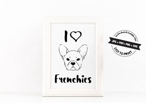 French Bulldog Svg Frenchie Mom Gift Printable I Love My Frenchie Decor Pink Watercolor Print Dog Lover Poster Pet Wall Art Puppy Home Art Dog Wall Art French Bulldog Print Printable