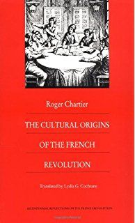 85 best historiography images on pinterest book lists books to roger chartier the cultural origins of the french revolution fandeluxe Choice Image