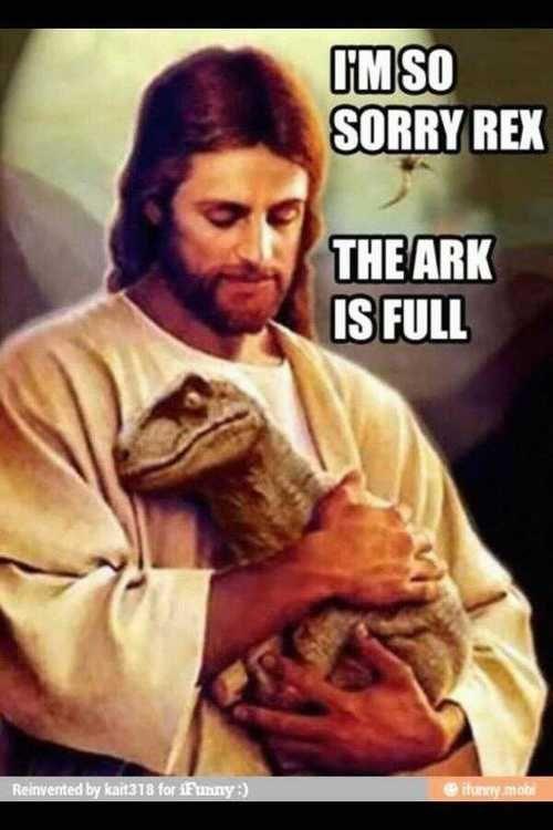 Dinosaurs miss Noah's Ark