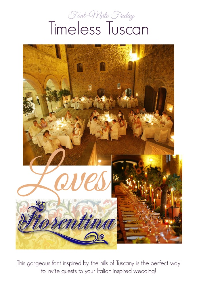 Perfect font for a Tuscan style wedding!