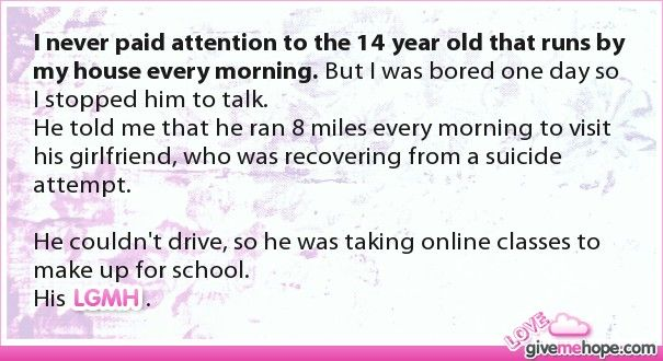 I never paid attention to the 14 year old that runs by my house every morning. But I was bored one day so I stopped him to talk.