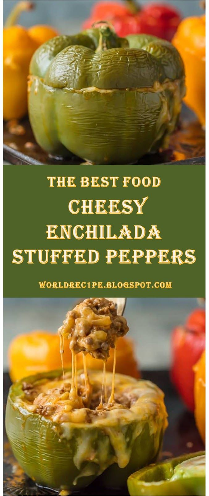 This Is The Best Food Cheese Recipes Cheesy Enchilada Stuffed Peppers 4 World Recipe Collection Katelyn Stuffed Peppers Cheesy Enchiladas Recipes