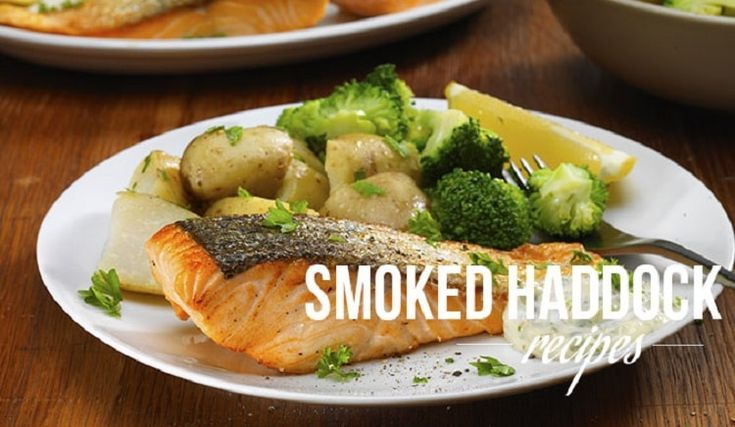 Healthy Recipes with Smoked Haddock https://bestsmokersinfo.com/healthy-recipes-smoked-haddock/