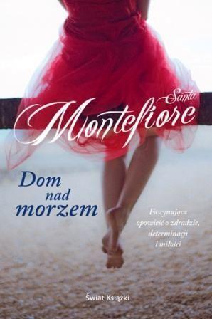"""Dom nad morzem"" - Santa Montefiore"