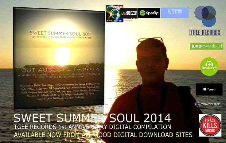 SWEET SUMMER SOUL 2014 - TGEE RECORDS 1st ANNIVERSARY DIGITAL COMPILATION  https://itunes.apple.com/us/album/sweet-summer-soul-2014-tgee/id902943908