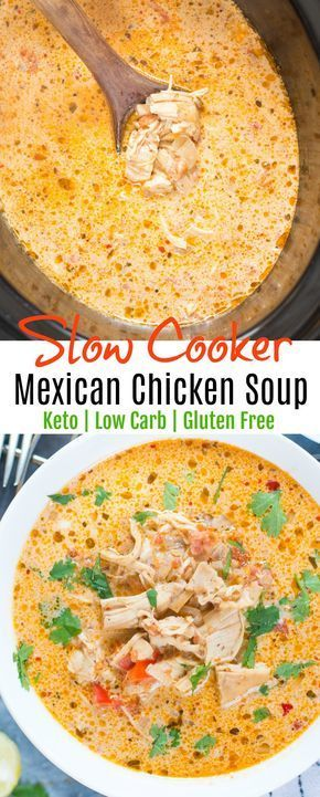 Slow Cooker Mexican Chicken Soup - Keto - Low Carb
