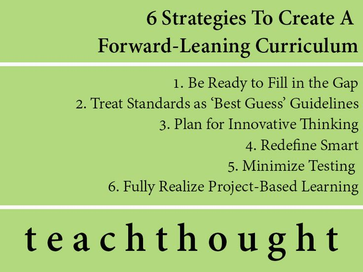 How To Create A Forward-Leaning Curriculum