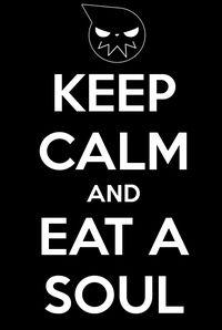 Keep Calm....- Soul Eater