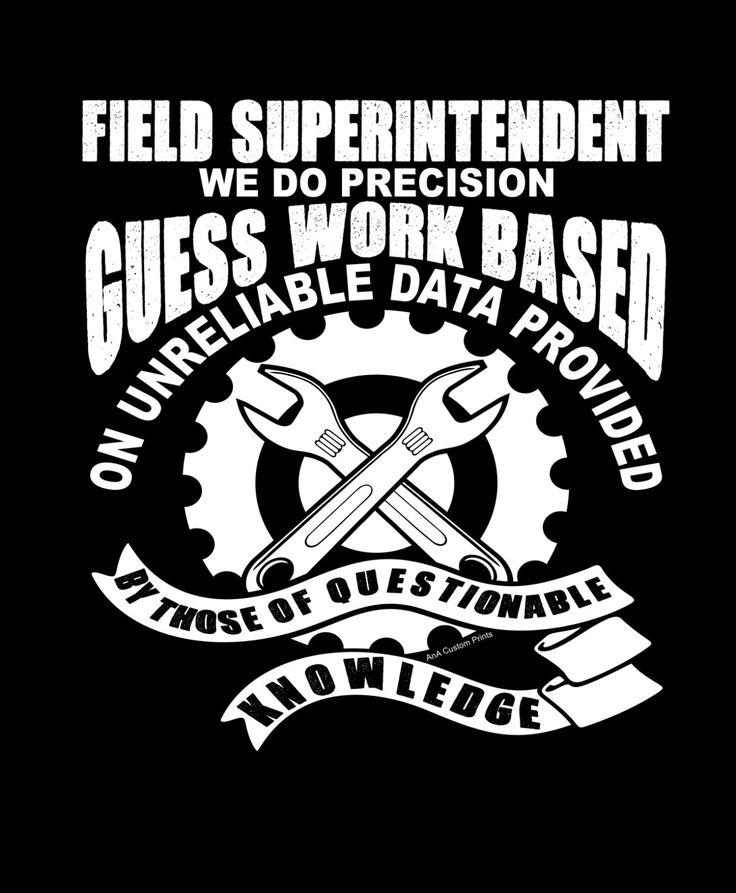 Precision Guess Work Field Superintendent Tshirt