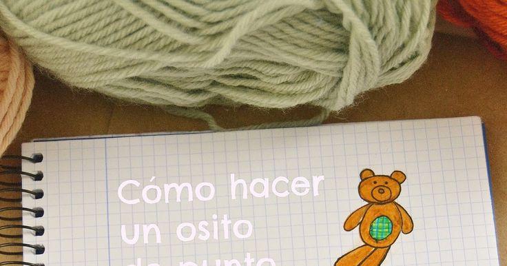 Hoy traigo una novedad: mi primer tutorial. Quiero enseñaros mi manera de hacer osos de punto. Ya pasaron por el blog Lamberto y...