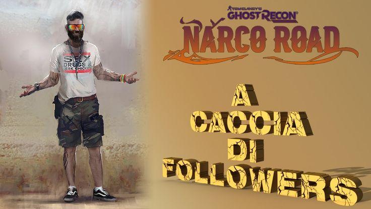 Ghost Recon Narco Road - A caccia di followers