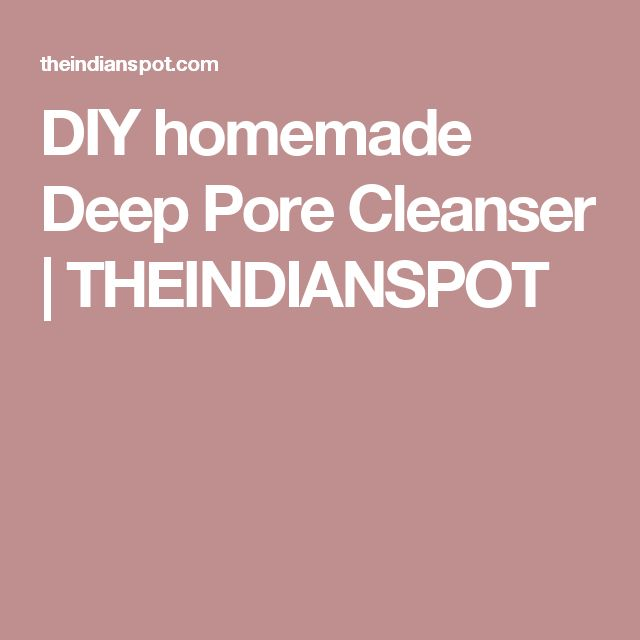 DIY homemade Deep Pore Cleanser | THEINDIANSPOT