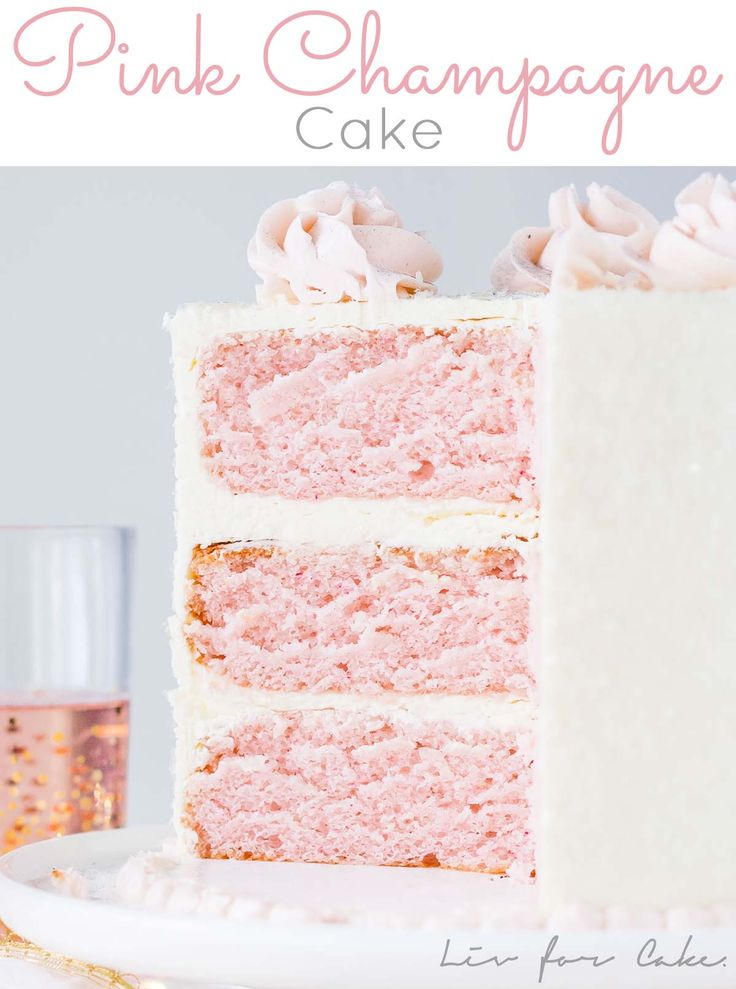 This Pink Champagne Cake is the perfect way to celebrate any occasion or holiday! A champagne infused cake with a classic vanilla buttercream.   livforcake.com