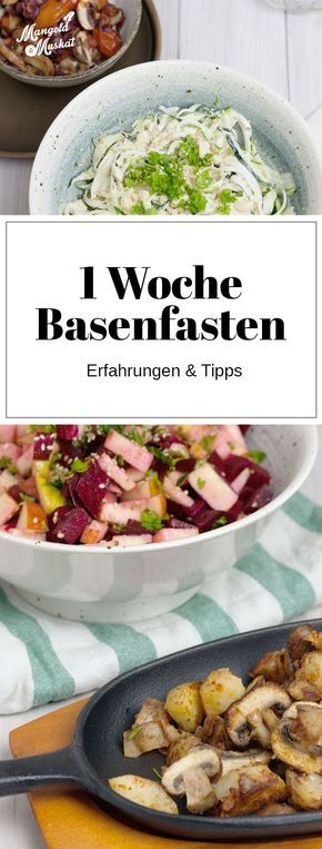 Basenfasten and detoxification – experience report, recipes, weekly plan