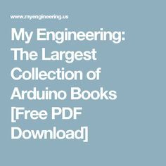 My Engineering: The Largest Collection of Arduino Books [Free PDF Download]