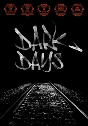Dark Days (2000) Documentarian Marc Singer trains his camera on a group of homeless people who live in an abandoned New York City railroad tunnel. At night, they retreat underground, where they have a sense of community that many surface dwellers would envy.