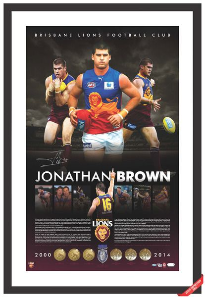 This superb lithograph is personally signed by Jonathan Brown and limited in edition to 116 units only worldwide.  JONATHAN BROWN AFL BRISBANE LIONS RETIREMENT LITHOGRAPH  Limited in edition to 116 units only worldwide Personally signed by Jonathan Brown Approx size 900mm x 700mm Licensed by the AFL and authenticated by the Brisbane Lions and AFLPA Accompanied with a certificate of authenticity