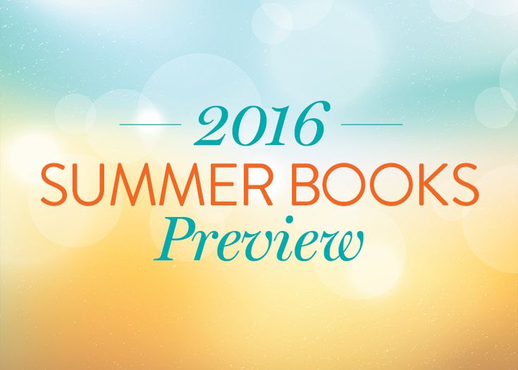 The Best Children's Books of Summer 2016