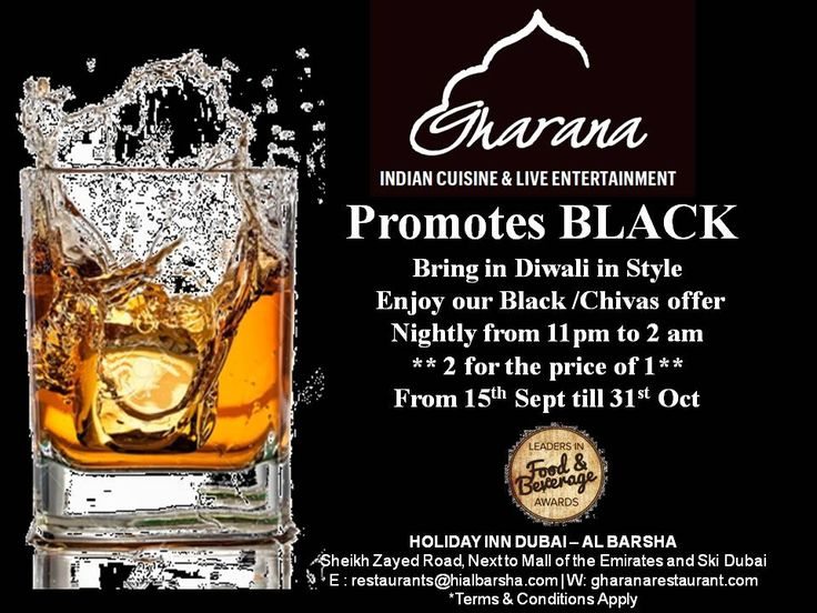 Late Happy Hour @Gharana  Bring in Diwali in Style Enjoy our Black /Chivas offer nightly 11pm to 2am 2 for the price of 1 From 15th Sept till 31st Oct  #gharana #mydubai #holidayinndubaialbarsha #happyhours