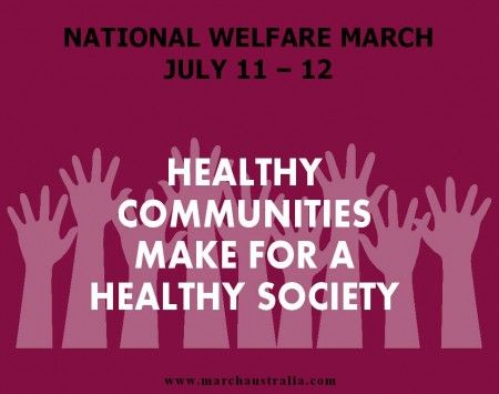 July 10, 2015 Image from facebook.com/pages/MarchAustraliaNationalWelfareMarch MARCH AUSTRALIA Media Release March Australia is hosting the National Welfare March at a number of locations around th... http://winstonclose.me/2015/07/10/national-rallies-call-for-welfare-change-written-by-march-australia-media-release-aimn/