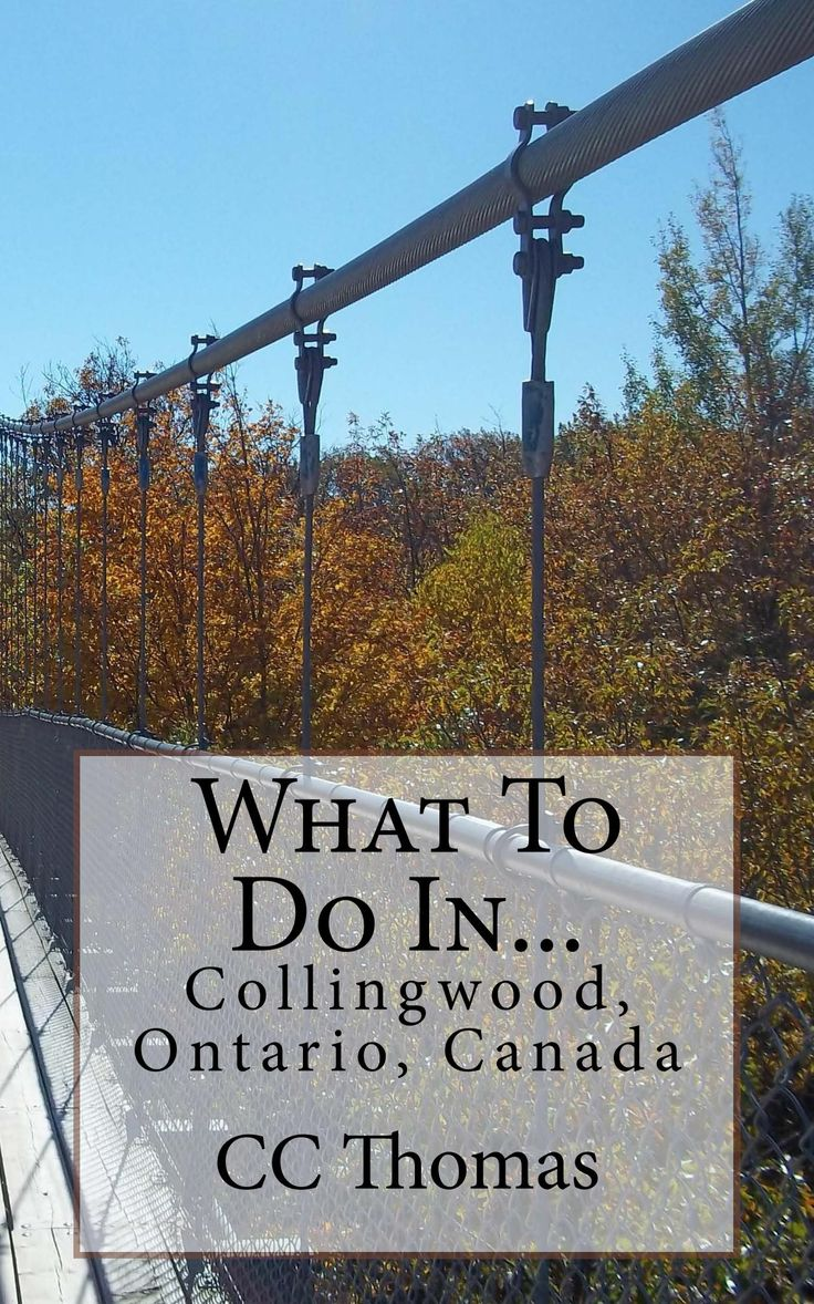 A Travel Guide to Collingwood, Ontario, Canada.  #ccthomaswriter.com