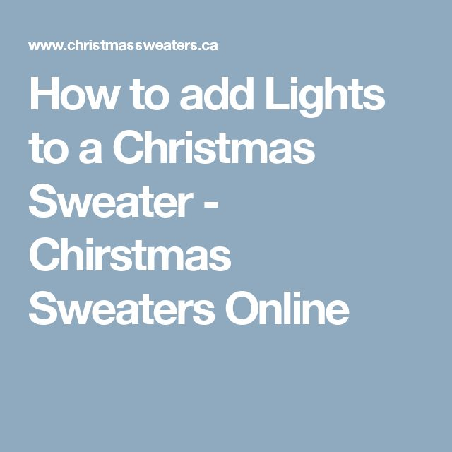 How to add Lights to a Christmas Sweater - Chirstmas Sweaters Online