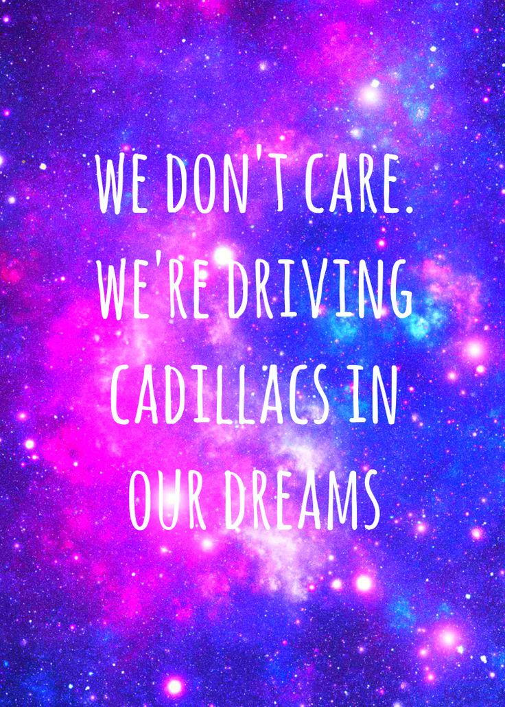 """We don't care. We're driving Cadillacs in our dreams."" Lorde-Royals Lyrics  #lyrics #lorde"