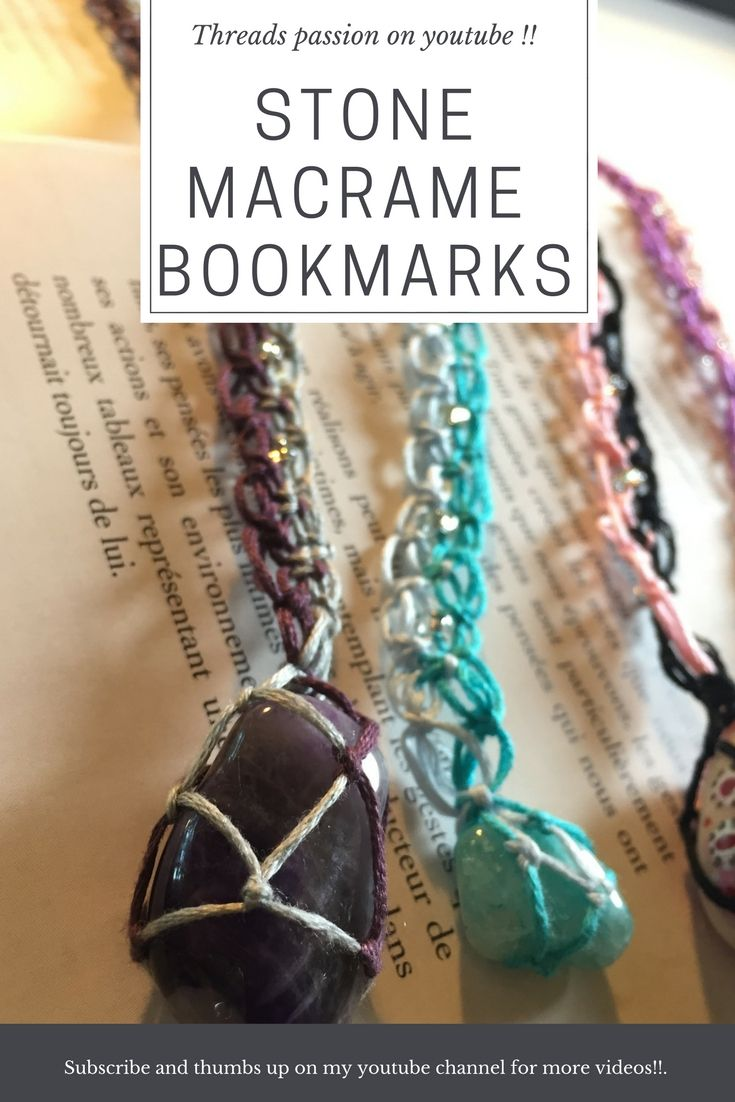 Stone micro Macrame bookmarks Subscribe on youtube threads passion on youtube and thumbs up on my video. Signet en macrame avec vos pierres favorites. Pierre de naissance coquillage beading stone holder