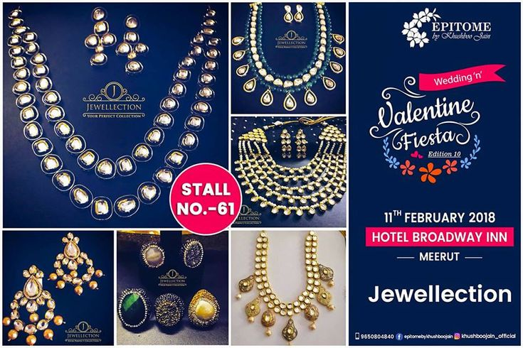 Epitome Events presents to you all #Jewellection!  At Jewellection you can see the latest fashion trends in jewellery, learn interesting facts about them and get useful bit of advice about how to take care of your perfect collection!Jewellection has Smart, Contemporary Indian and much more. At stall no. 61,Venue: Hotel Broadway Inn, Meerut.Date: 11th February, 2018Time: 11 a.m - 9 p.mSee You! ❤#KhushbooJain #Exhibition #Shopping #Wedding #Epitome