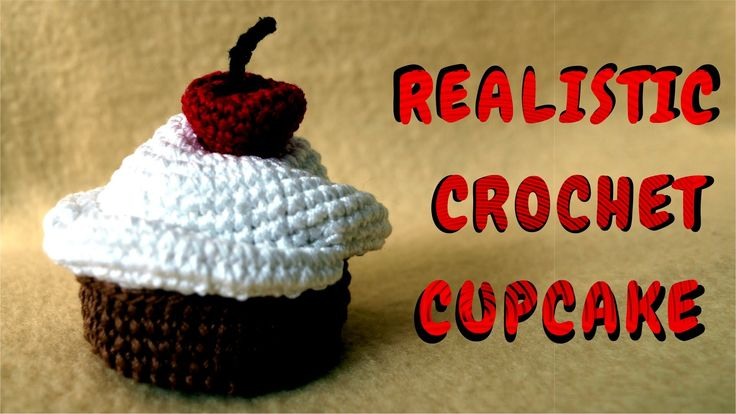 Crochet Cupcake With Cherry On Top - FULL HD 2015