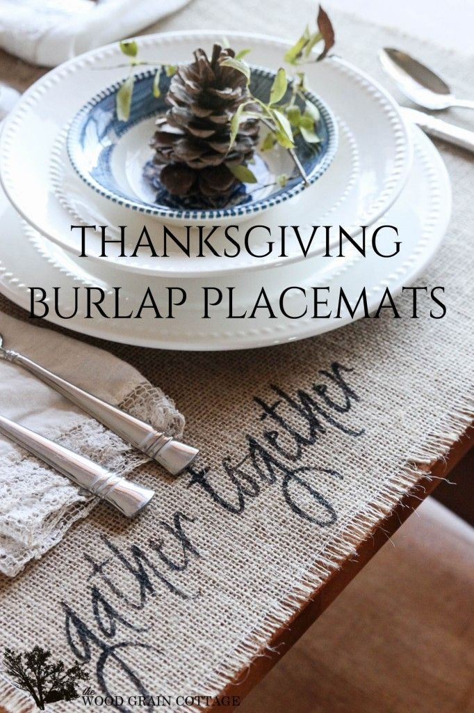 Thanksgiving Burlap Placemats - The Wood Grain Cottage