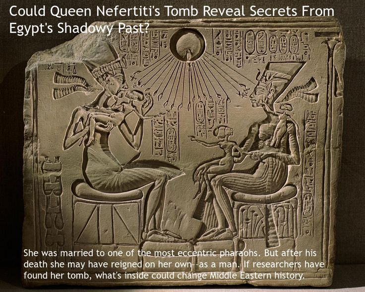 Could Queen Nefertiti's Tomb Reveal Secrets From Egypt's Shadowy Past? ~~~   She was married to one of the most eccentric pharaohs. But after his death she may have reigned on her own––as a man. If researchers have found her tomb, what's inside could change Middle Eastern history.