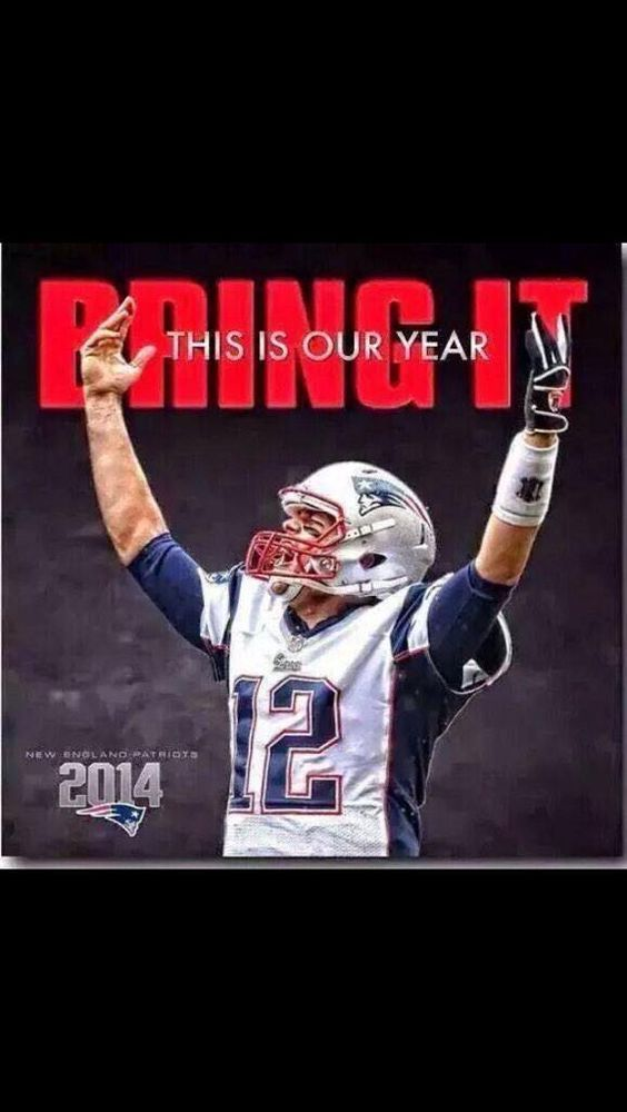 WE WILL WIN OUR 4TH SUPERBOWL BECAUSE WE ARE THE NEW ENGLAND PATRIOTS AND WE WILL MAKE HISTORY