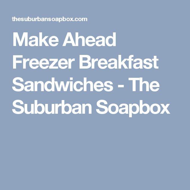 Make Ahead Freezer Breakfast Sandwiches - The Suburban Soapbox