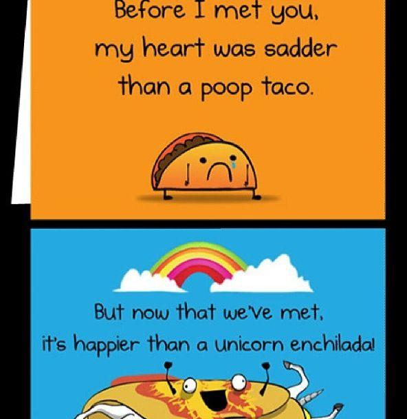 Poop Taco & Unicorn Enchilada Funny Pinterest Humor