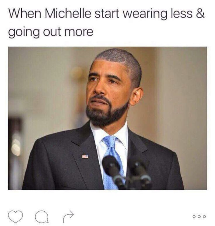 When Michelle Obama started wearing less and going out more- Obama as Drake  ☼ ☾