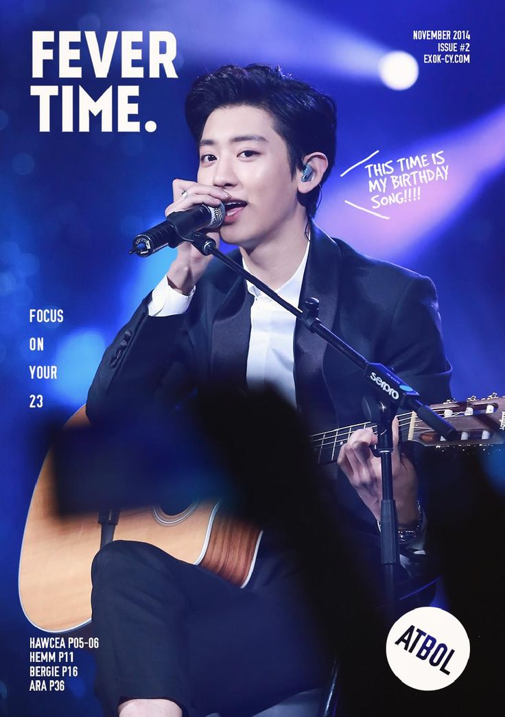 FEVER TIME. ISSUE #2 HAPPY BIRTHDAY TO CHANYEOL