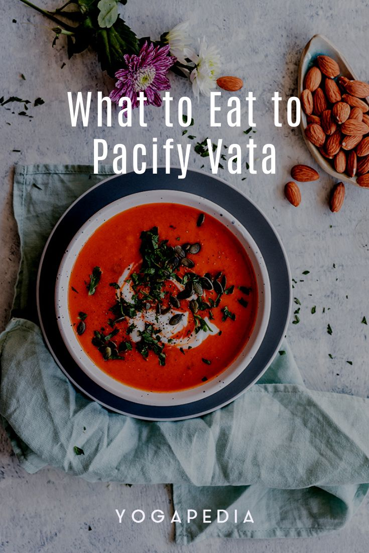 What to Eat to pacify Vata in 2020 (With images) Eat