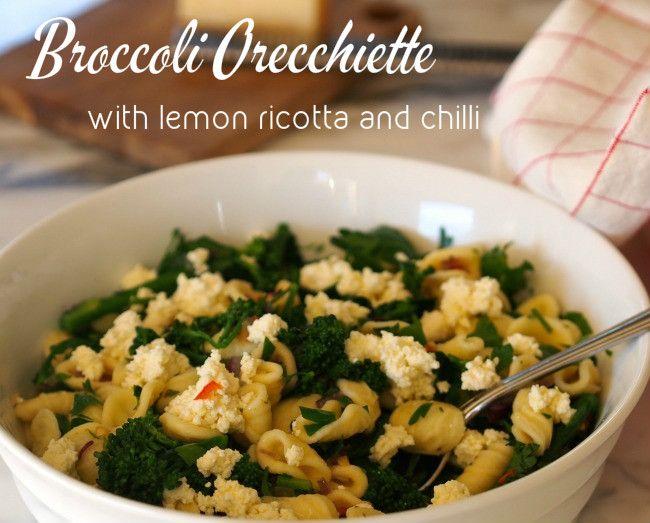 Broccoli Orecchiette with Lemon Ricotta and Chilli