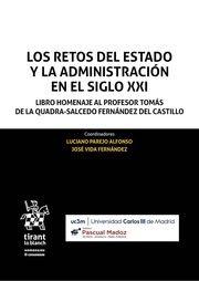 Los retos del Estado y la administración en el siglo XXI : libro homenaje al profesor Tomás de la Quadra-Salcedo Fernández del Castillo.     Tirant lo Blanch, 2017