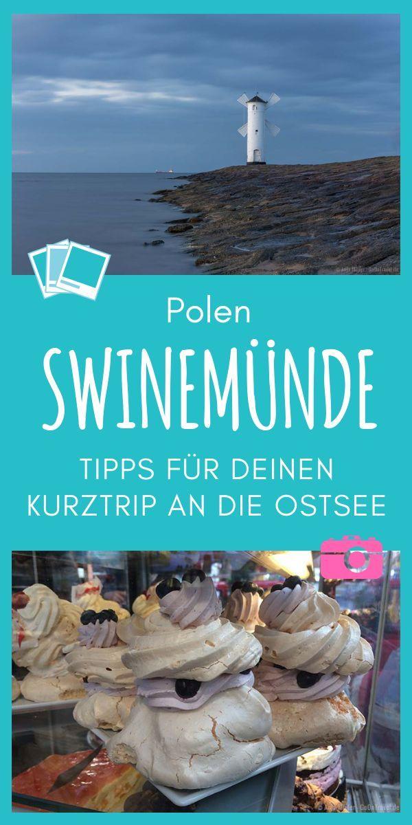 Kurztrip An Die Polnische Ostsee 9 Tipps Fur Swindemunde Und